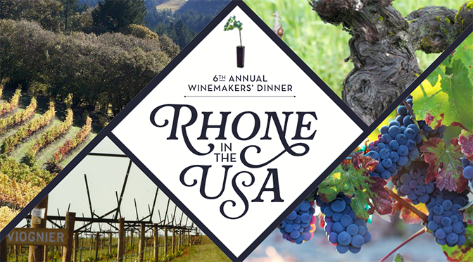 Rhone in the USA, 6th Annual Winemakers Dinner